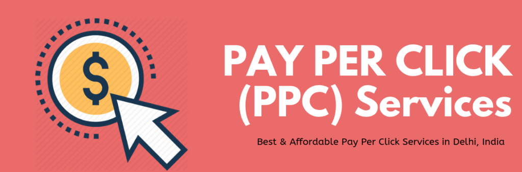 Best and Affordable PPC Services in Delhi, India