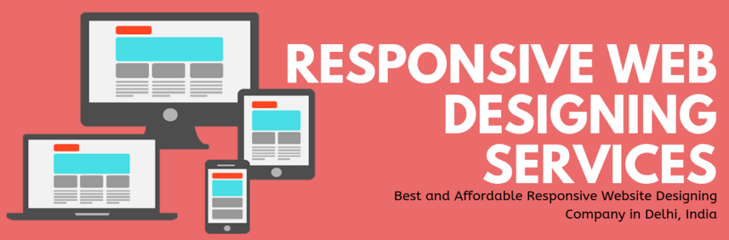 Best and Affordable Responsive Website Designing Company in Delhi, India