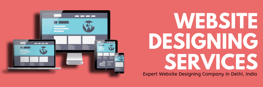 Best and Affordable Website Designing Company in Delhi, India