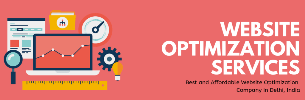 Best and Affordable Website Optimization Company in Delhi, India