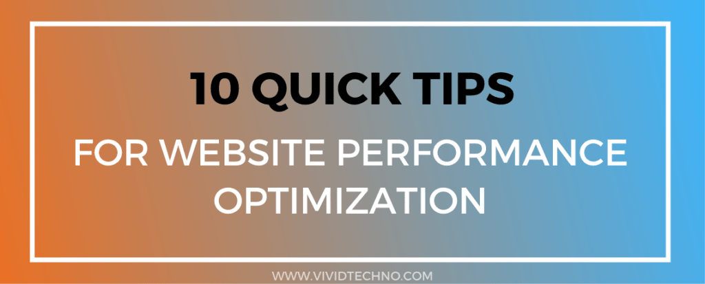 10 Tips For Website Performace Optimization